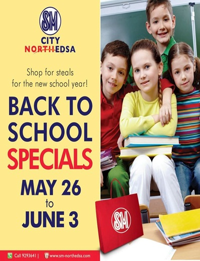 SM North EDSA Back to School Specials May - June 2012
