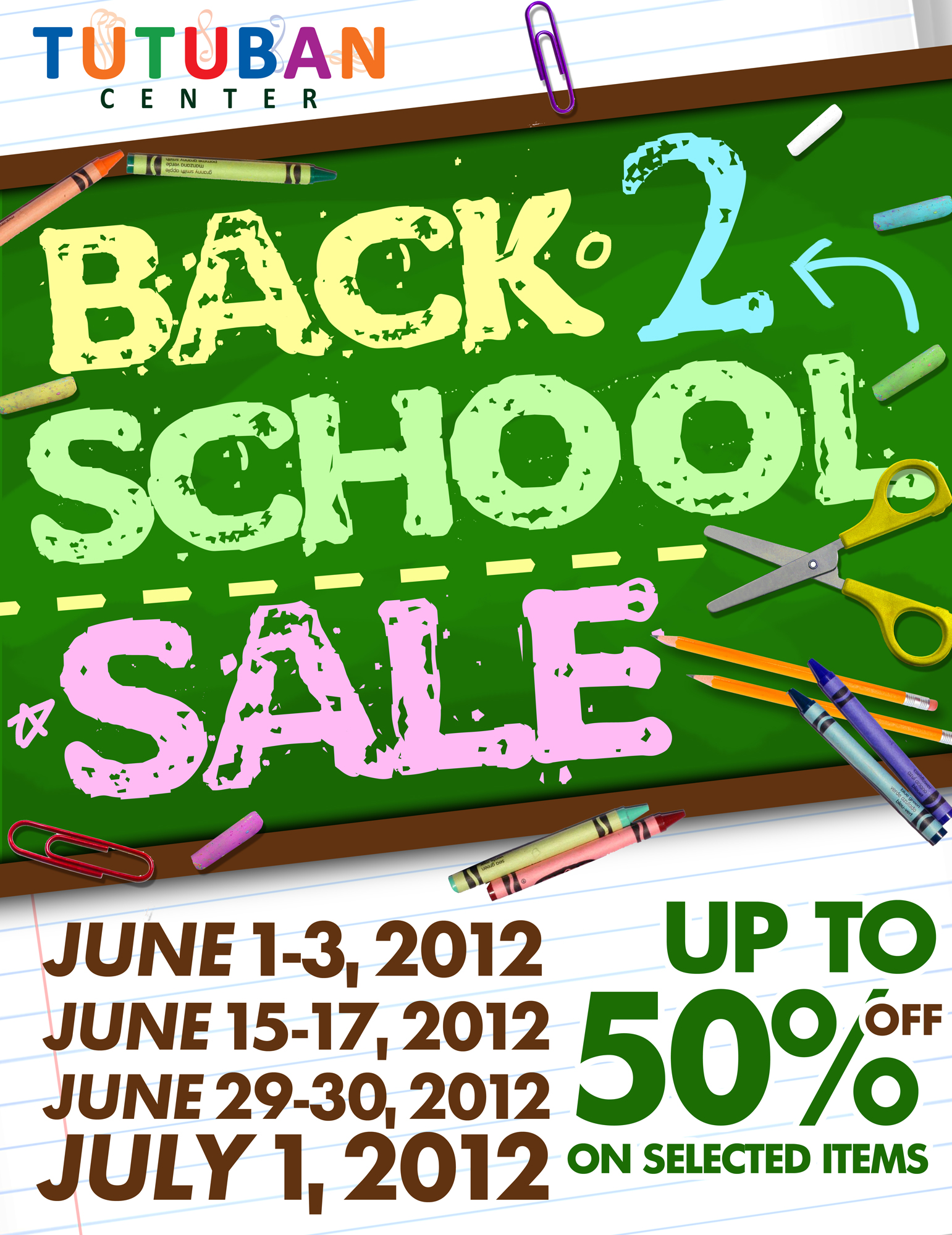 Tutuban Center Back 2 School Sale June - July 2012