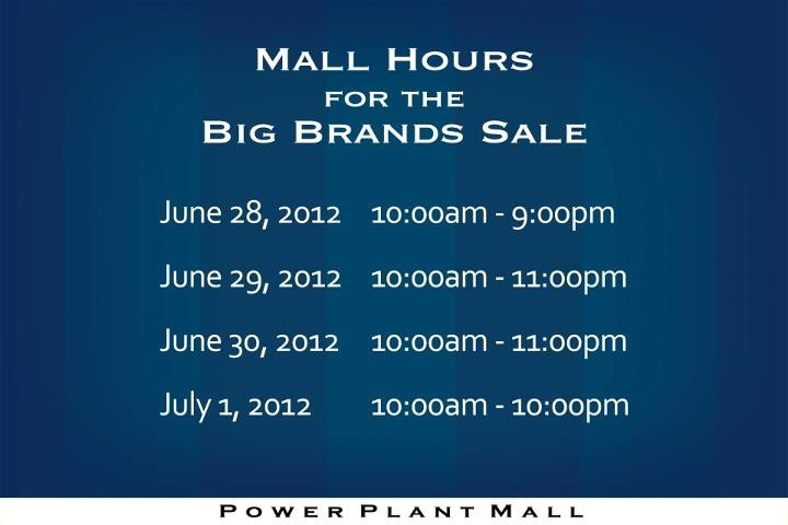Power Plant Mall Hours for the Big Brands Sale