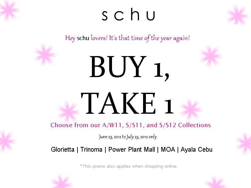 Schu Buy 1 Take 1 Promo July 2012
