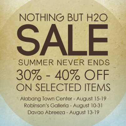 Nothing But H2O Sale August 2012