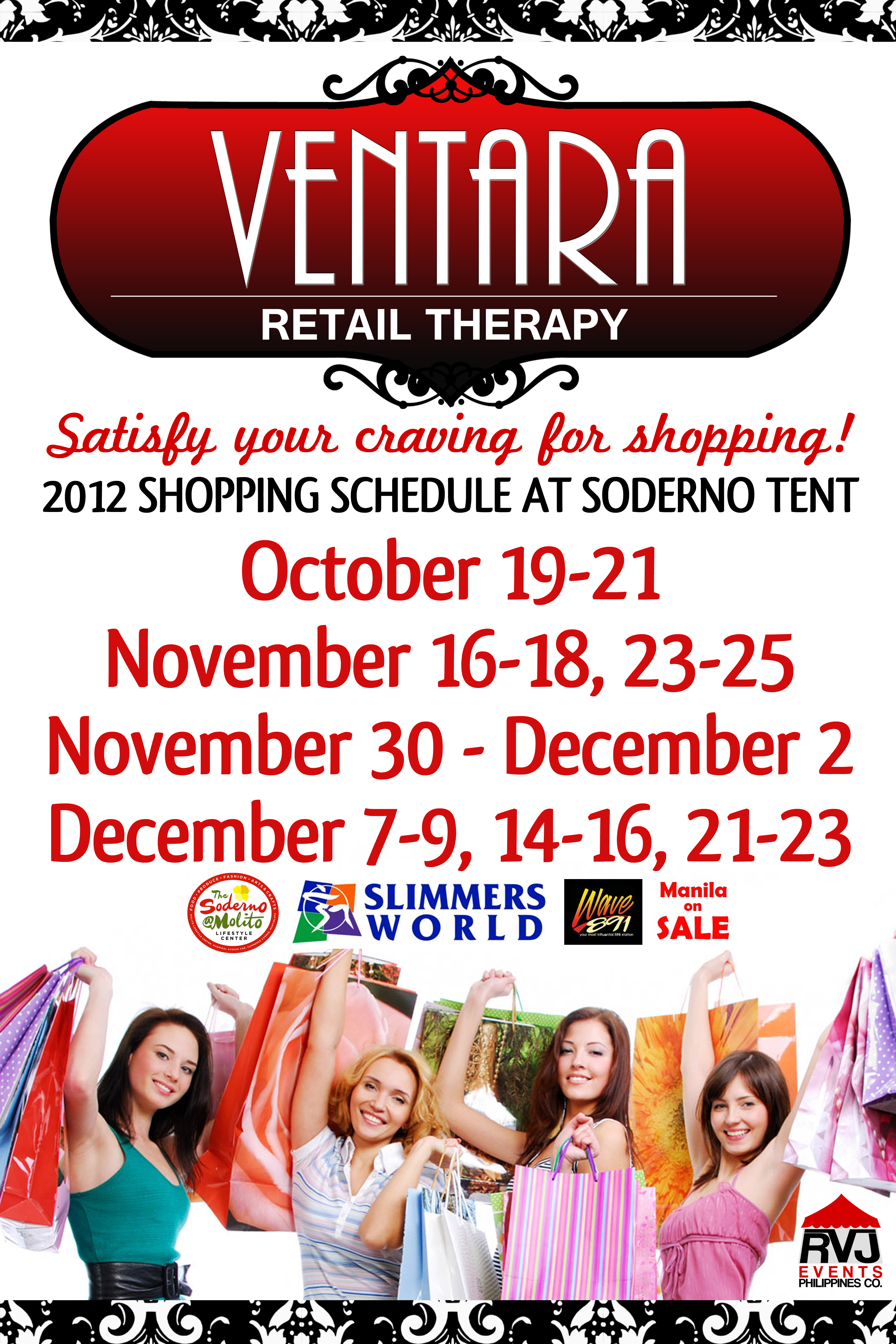 Ventara Retail Therapy @ Soderno Alabang October - December 2012