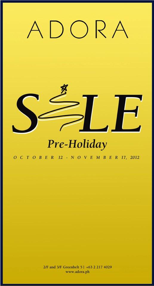 Adora Pre-holiday Sale October - November 2012