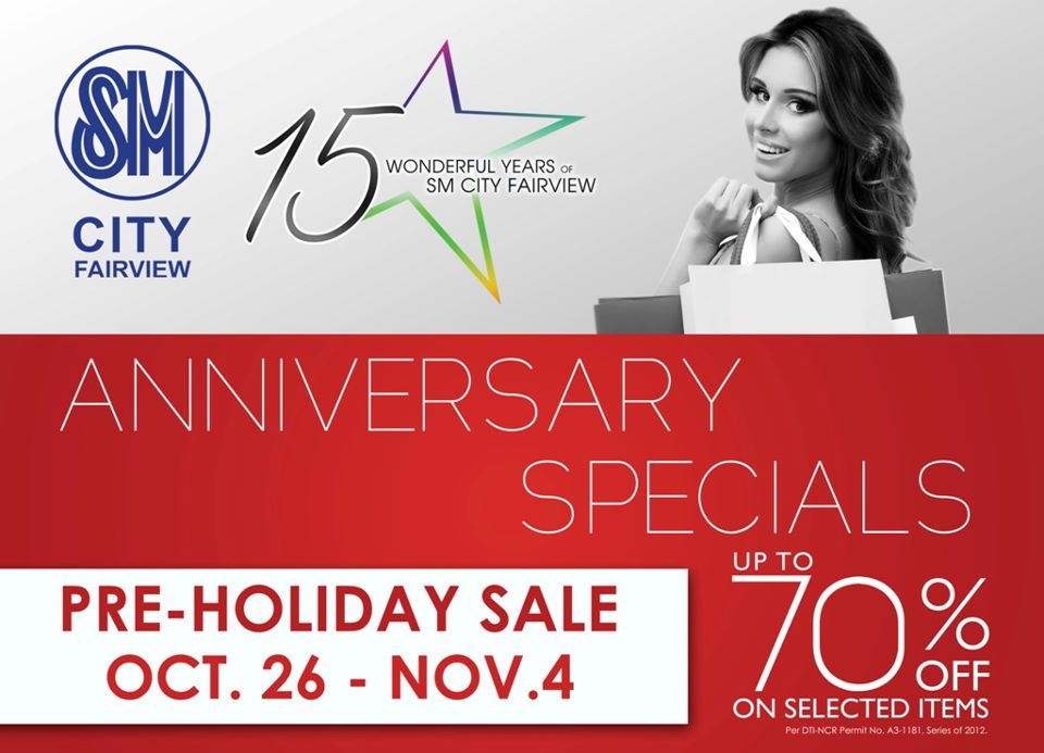 SM City Fairview Anniversary Specials Pre-Holiday Sale October - November 2012