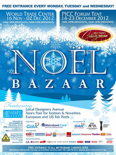 Noel Bazaar @ World Trade Center November - December 2012