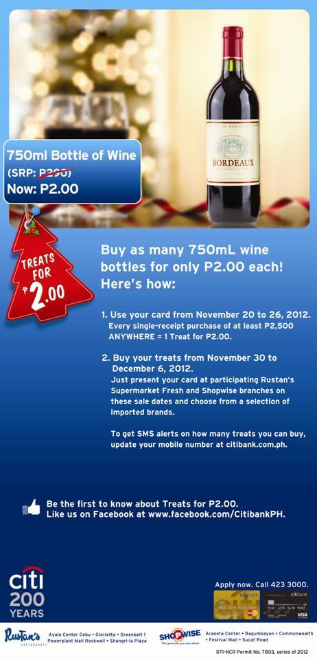 Citibank promo - With every P2,500 minimum spend from November 20  to 26, enjoy a 750ml bottle of wine for only P2.00 each!