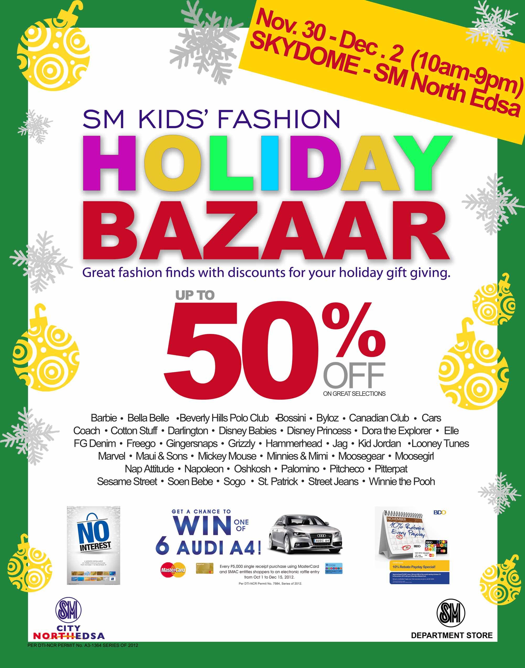 SM Kids Fashion Holiday Bazaar @ SM City North Edsa November - December 2012