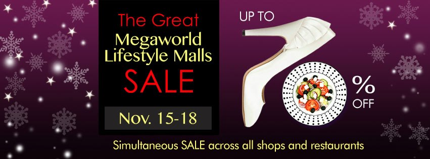 The Great Megaworld Lifestyle Malls Sale November 2012