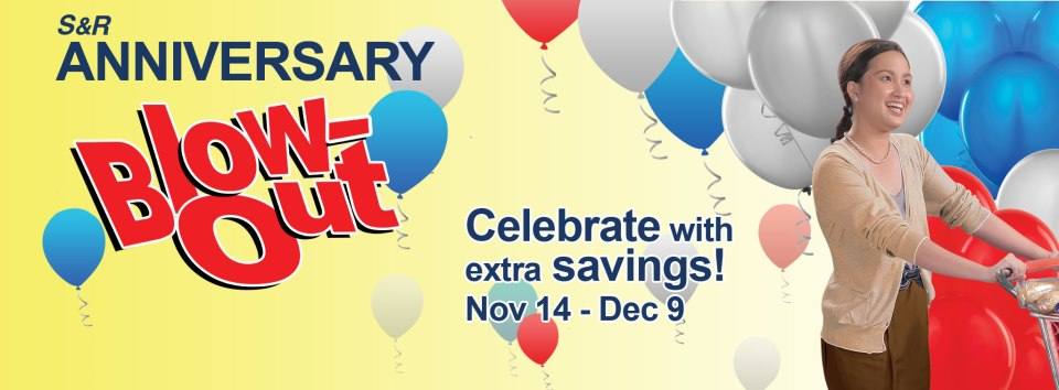 S&R Anniversary Blow-out Sale November - December 2012