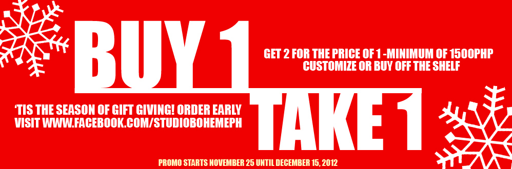 Studio Boheme Buy 1 Take 1 Sale November - December 2012