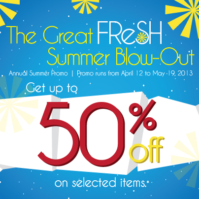The Great Fresh Summer Blowout April - May 2013
