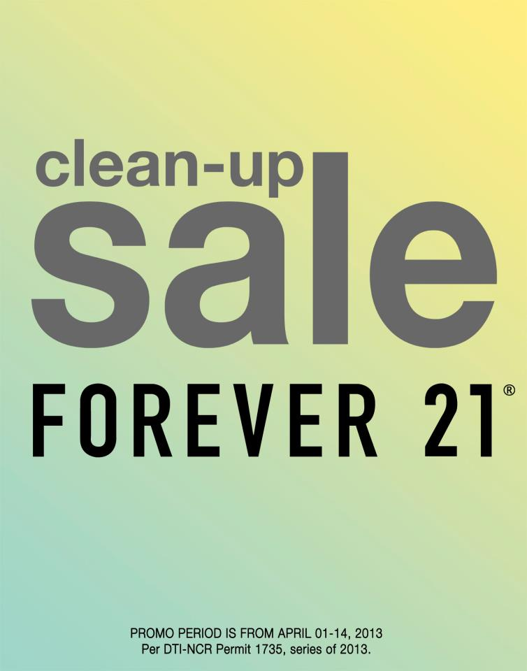 Forever 21 Clean-Up Sale April 2013