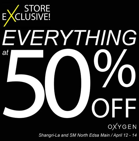 Oxygen Sale @ Shangri-La Plaza Mall & SM North Edsa April 2013
