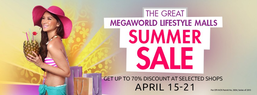 The Great Megaworld Lifestyle Malls Summer Sale April 2013