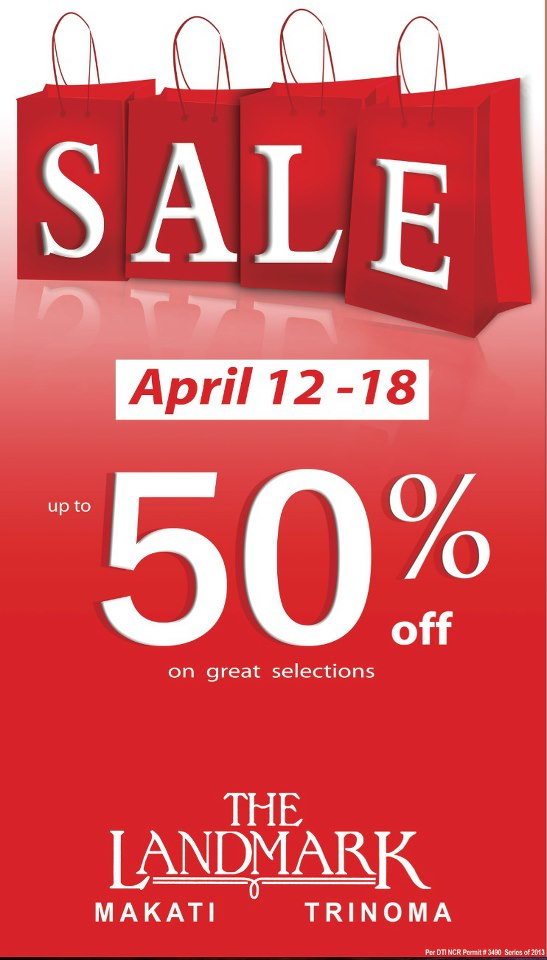 The Landmark Makati & Trinoma Sale April 2013