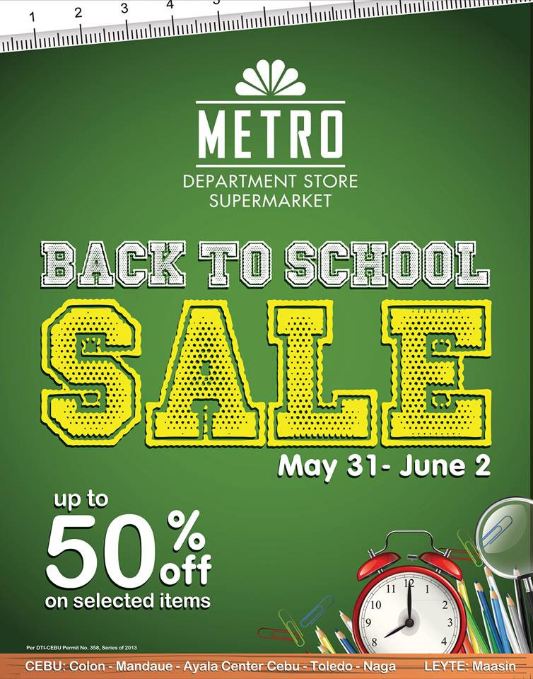 Metro Department Store & Supermarket Back To School Sale May - June 2013
