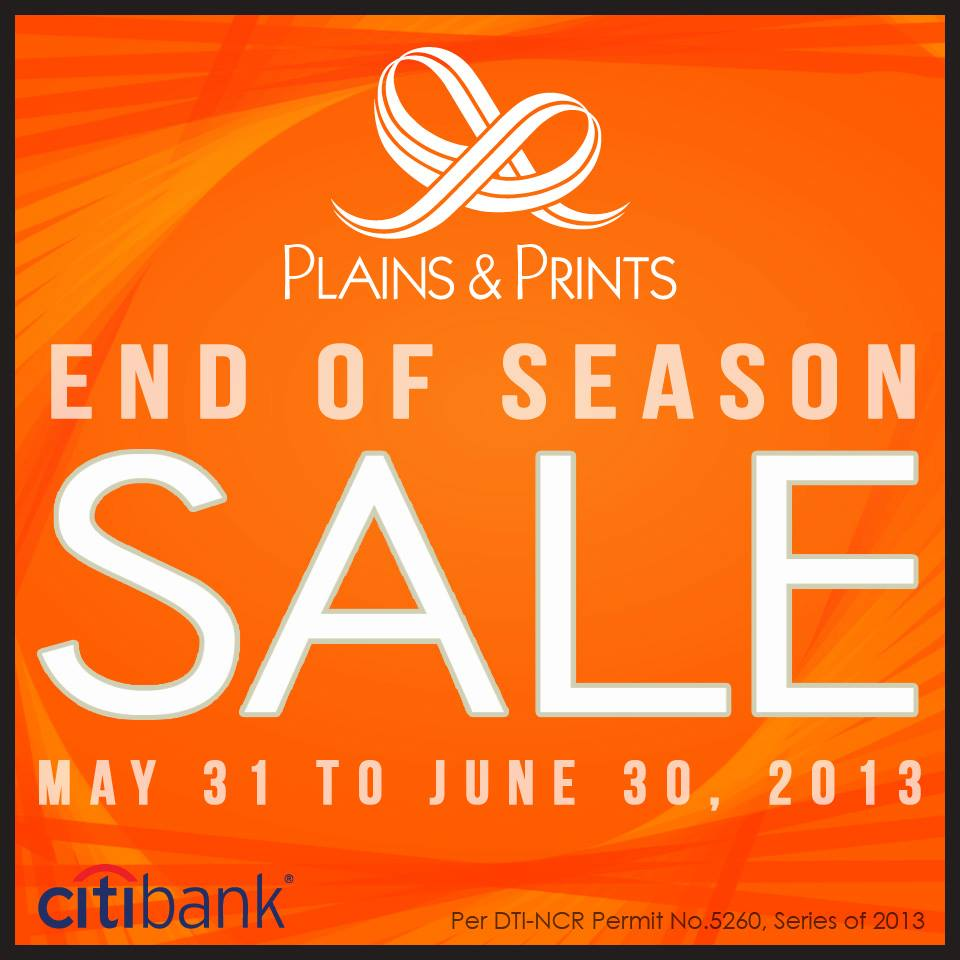 Plains & Prints End of Season Sale May - June 2013