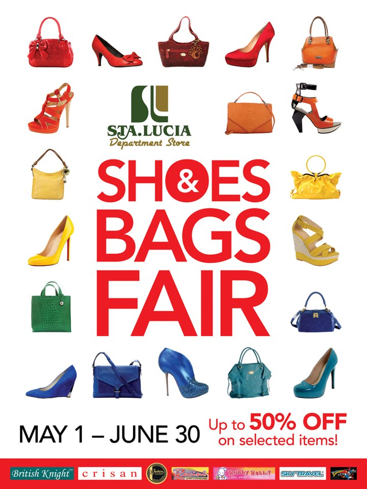 Sta. Lucia Department Store Shoes & Bags Fair May - June 2013