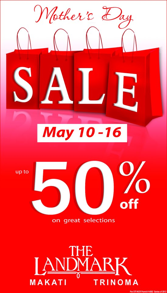 The Landmark Makati & Trinoma Mother's Day Sale May 2013