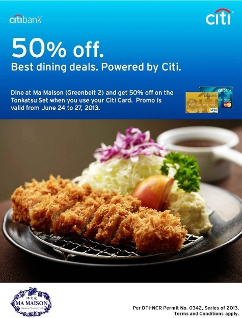 Citibank Promo: 50% off at Ma Maison Greenbelt 2 June 2013