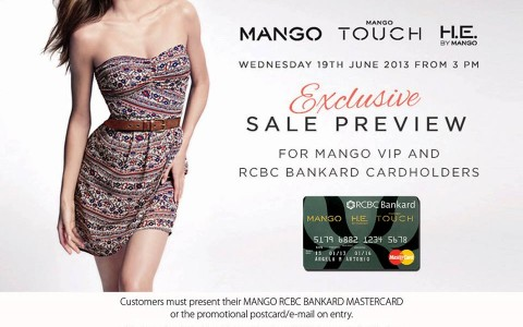RCBC-Mango cardholders: Mango, Mango Touch, H.E. By Mango Exclusive Preview Sale June 2013