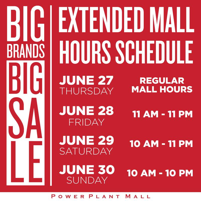 Power Plant Mall Big Brands Sale Extended Mall Hours