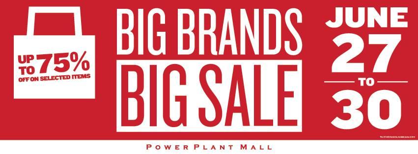 Power Plant Mall Big Brands Sale June 2013