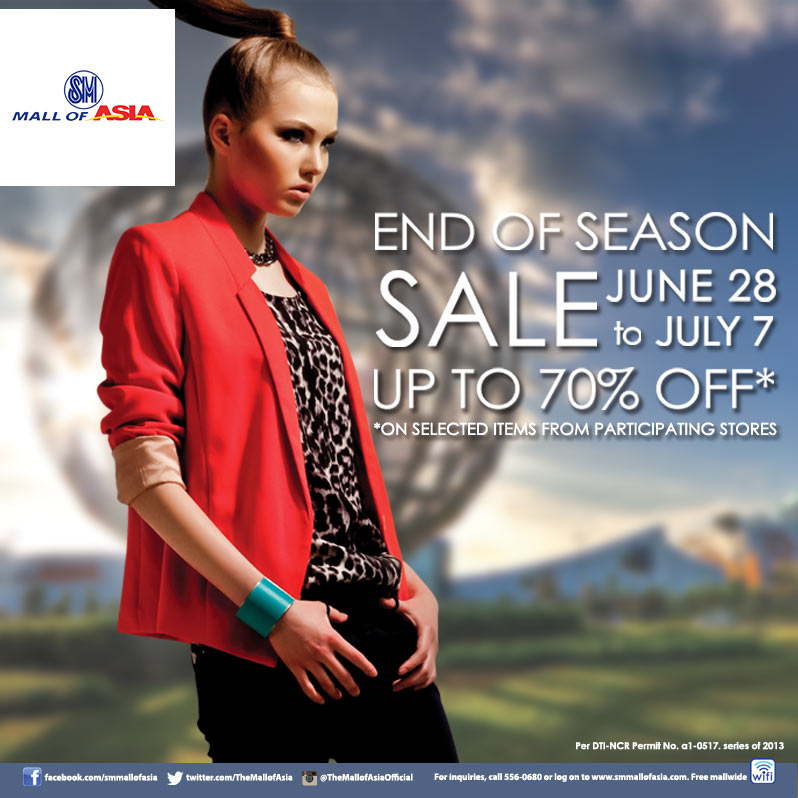 SM Mall of Asia End of Season Sale: June 28 – July 7, 2013