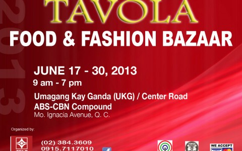 Tavola Food & Fashion Bazaar @ ABS-CBN Compound June 2013
