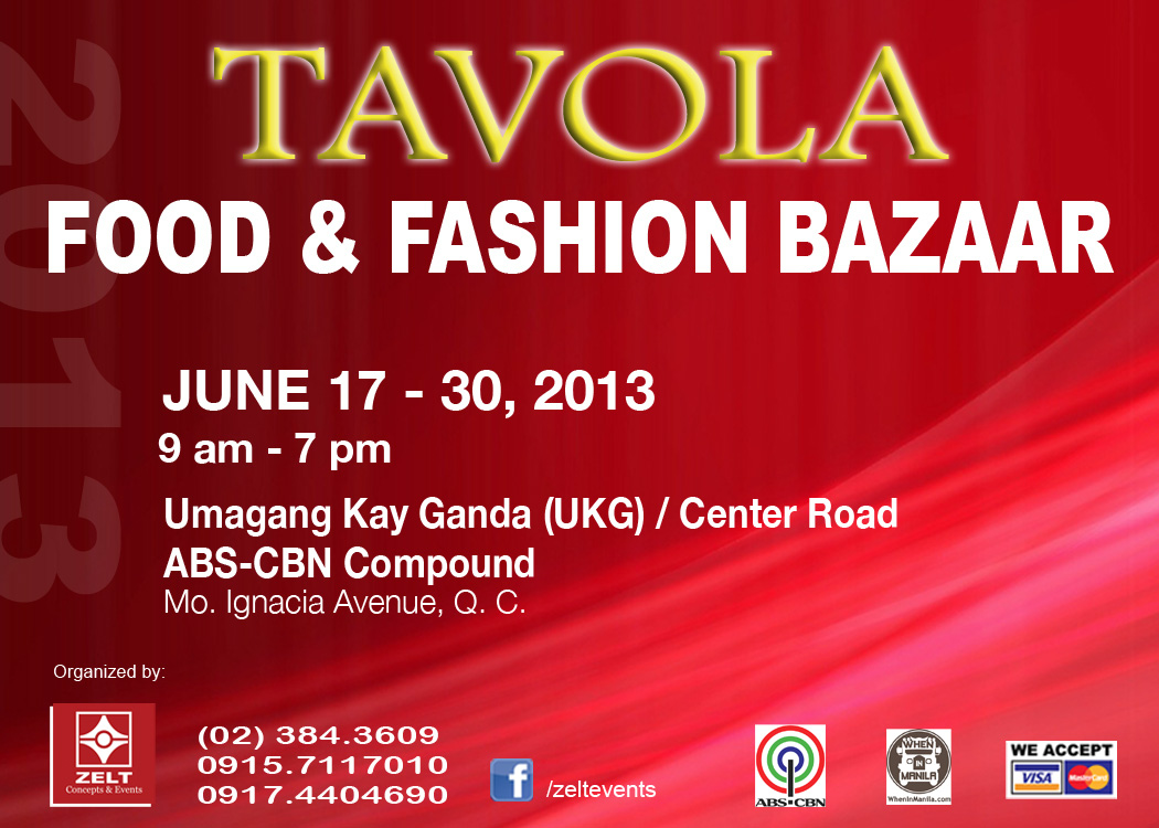Tavola Food & Fashion Bazaar @ ABS-CBN Compound June 2013