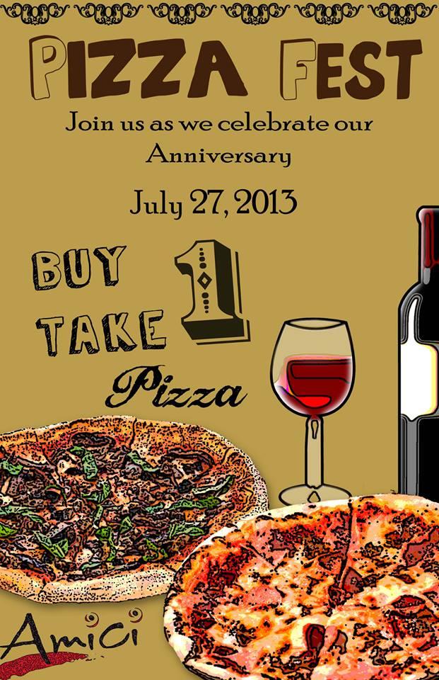 Amici Buy 1 Take 1 Pizza Promo July 2013