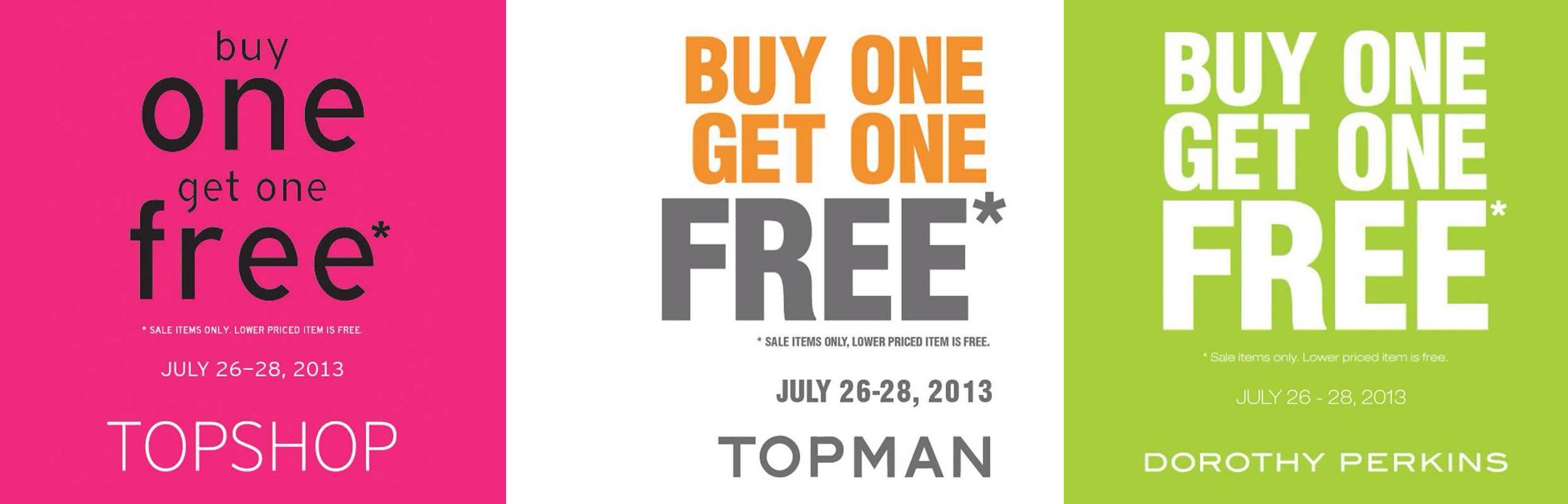 Topshop, Topman, Dorothy Perkins Buy 1 Get 1 FREE promo July 2013