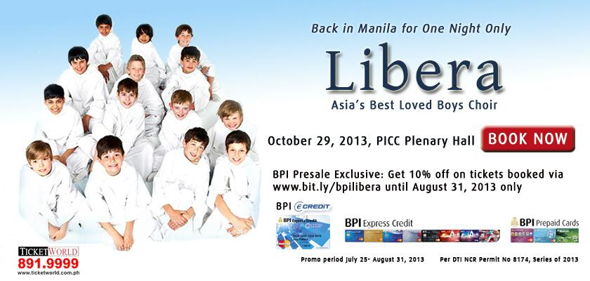 BPI Promo: 10% off on Libera (Asia'a Best Loved Boys Choir) tickets via Ticketworld August 2013