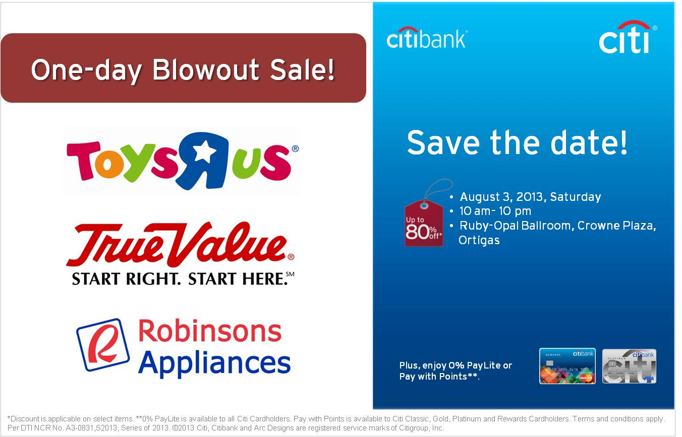 Citibank Promo - Toys R Us, True Value, Robinsons Appliances One-Day Blowout Sale @ Crowne Plaza August 2013