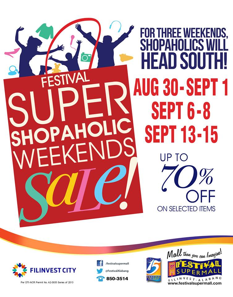 Festival Supermall Shopaholic Weekends Sale August - September 2013