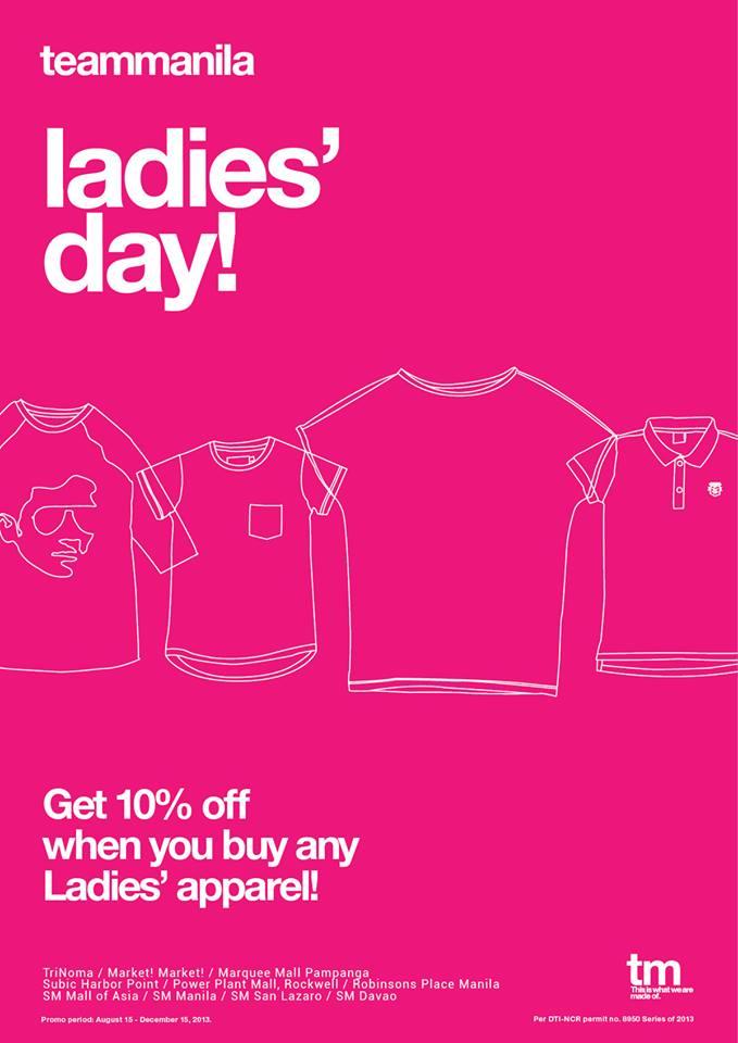 Team Manila Ladies' Day Sale August - November 2013