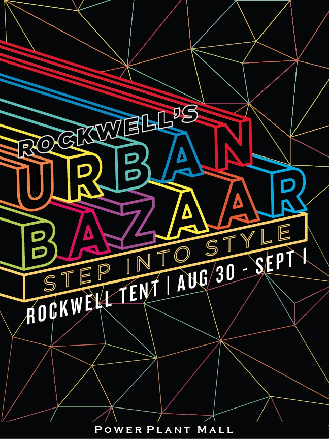 Rockwell Urban Bazaar @ Rockwell Tent August - September 2013