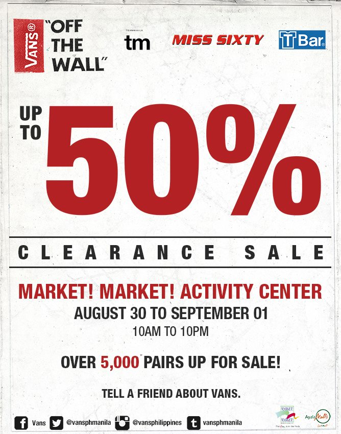 Vans Off the Wall Clearance Sale @ Market Market Activity Center August - September 2013