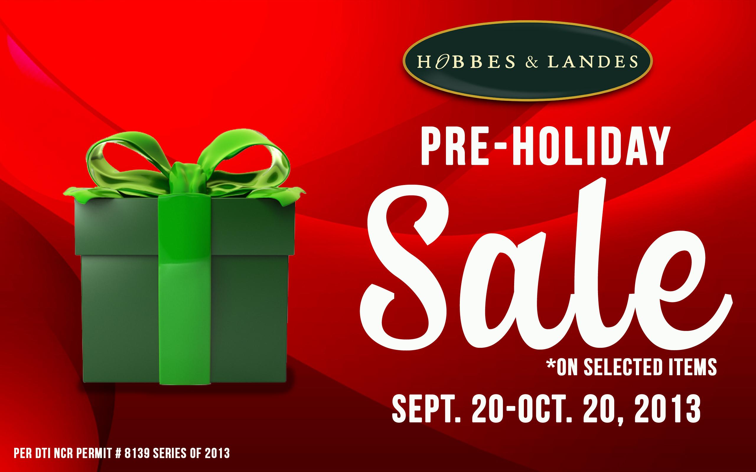 Hobbes & Landes Pre-Holiday Sale September - October 2013