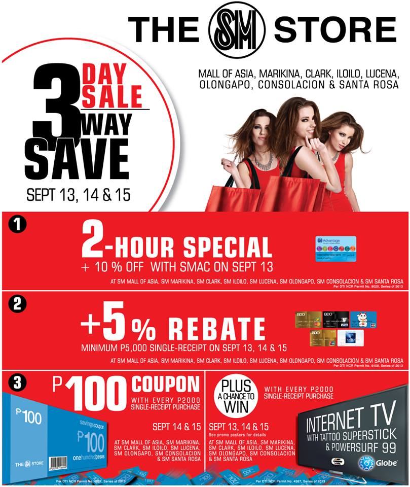The SM Store (SM Mall of Asia, Marikina, Clark, Iloilo, Lucena, Olongapo, Consolacion & Sta. Rosa) 3-Day Sale: September 13 - 15, 2013