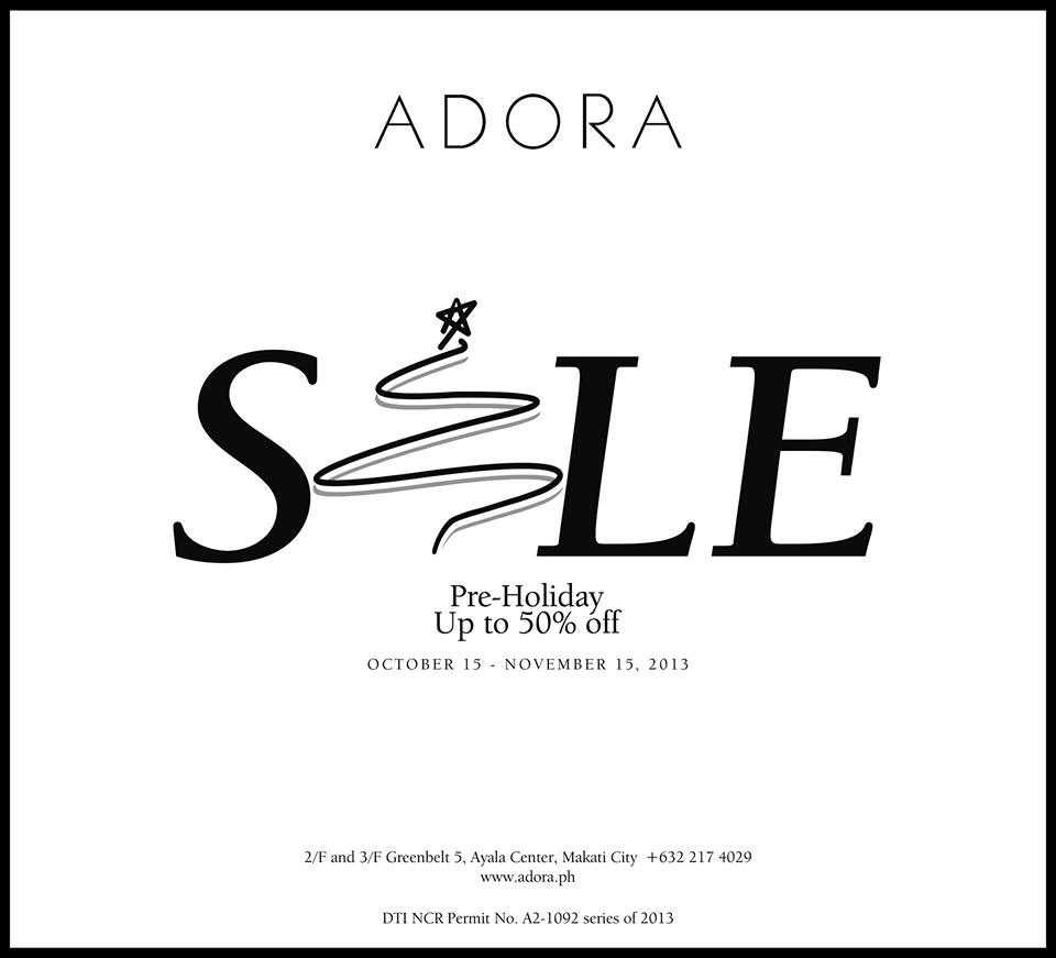 Adora Pre-Holiday Sale October - November 2013
