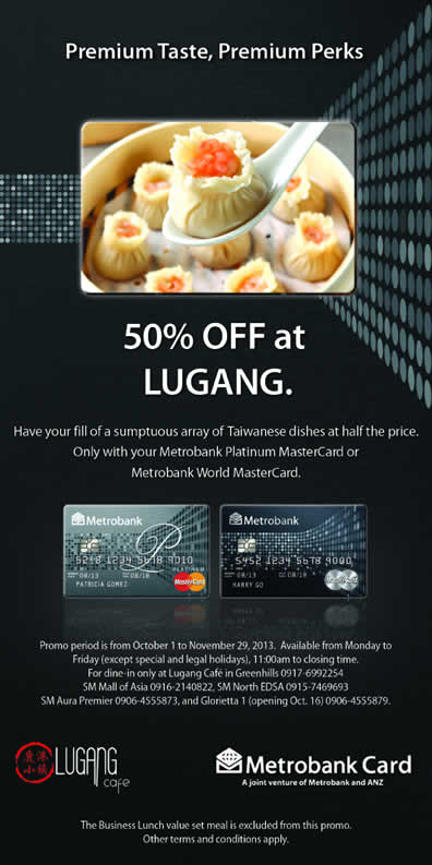 Metrobank Platinum 50 off at Lugang October - November 2013