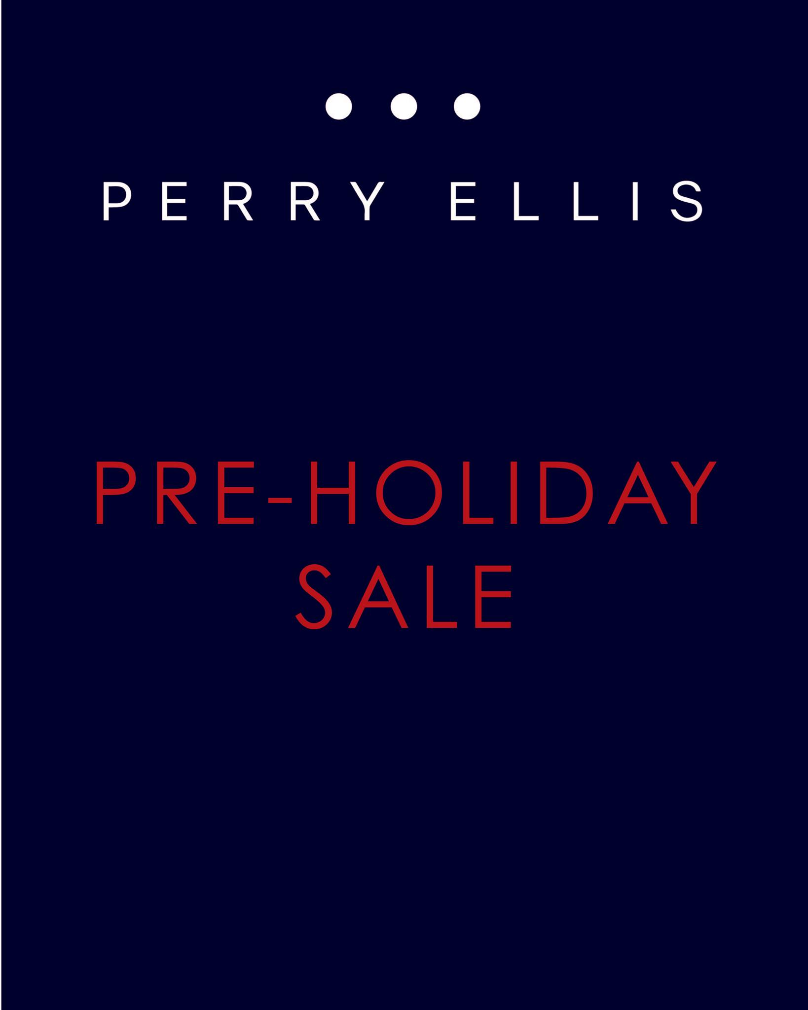 Perry Ellis Pre-Holiday Sale October 2013