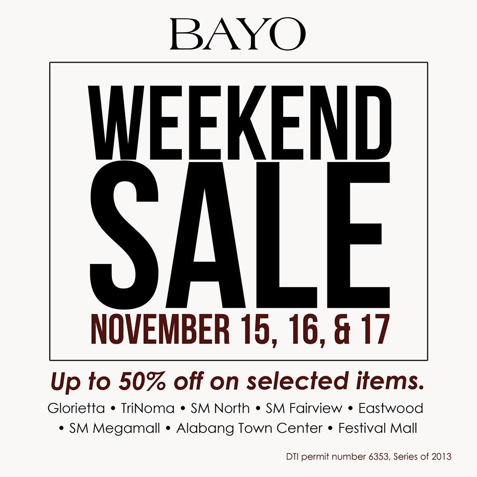 Bayo Weekend Sale November 2013
