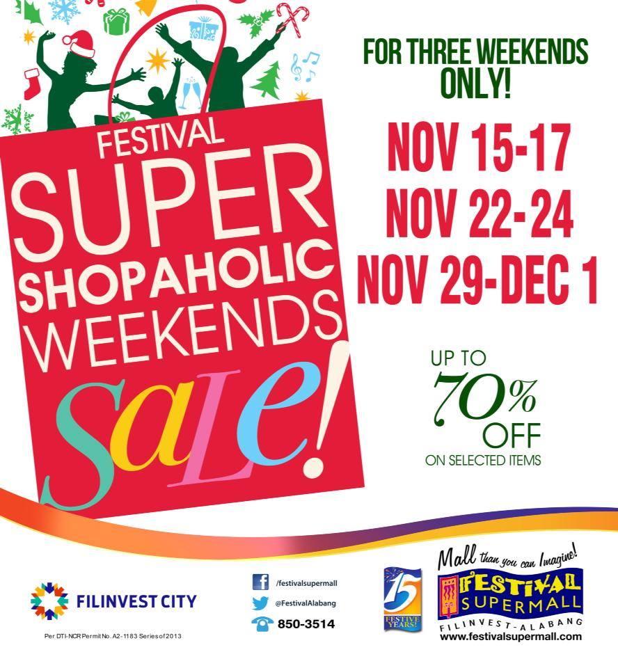 Festival Supermall Shopaholic Weekends Sale November - December 2013