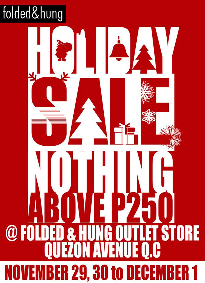Folded & Hung Holiday Outlet Sale November - December 2013