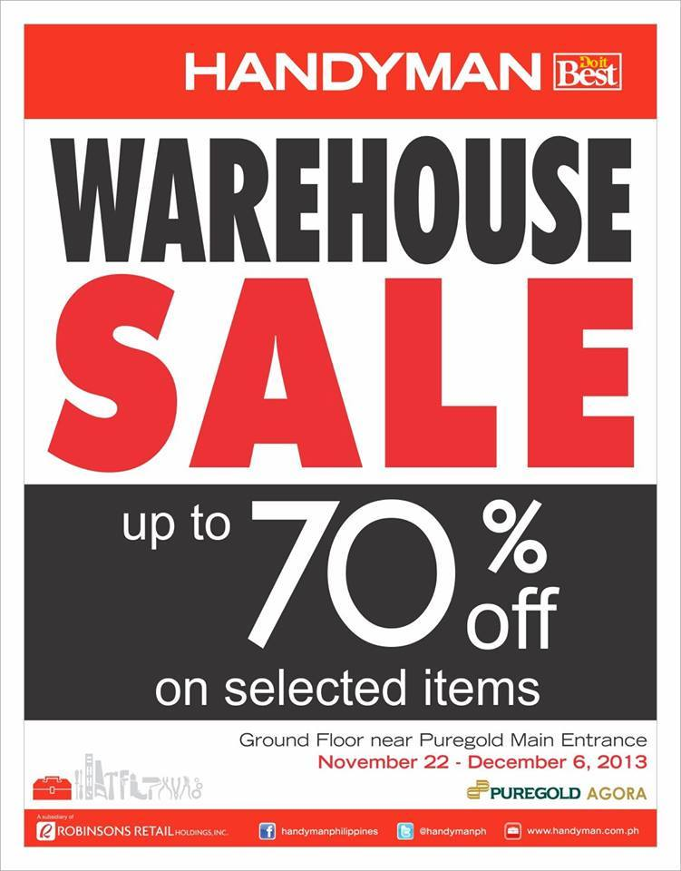 Handyman Warehouse Sale @ Puregold Agora November - December 2013