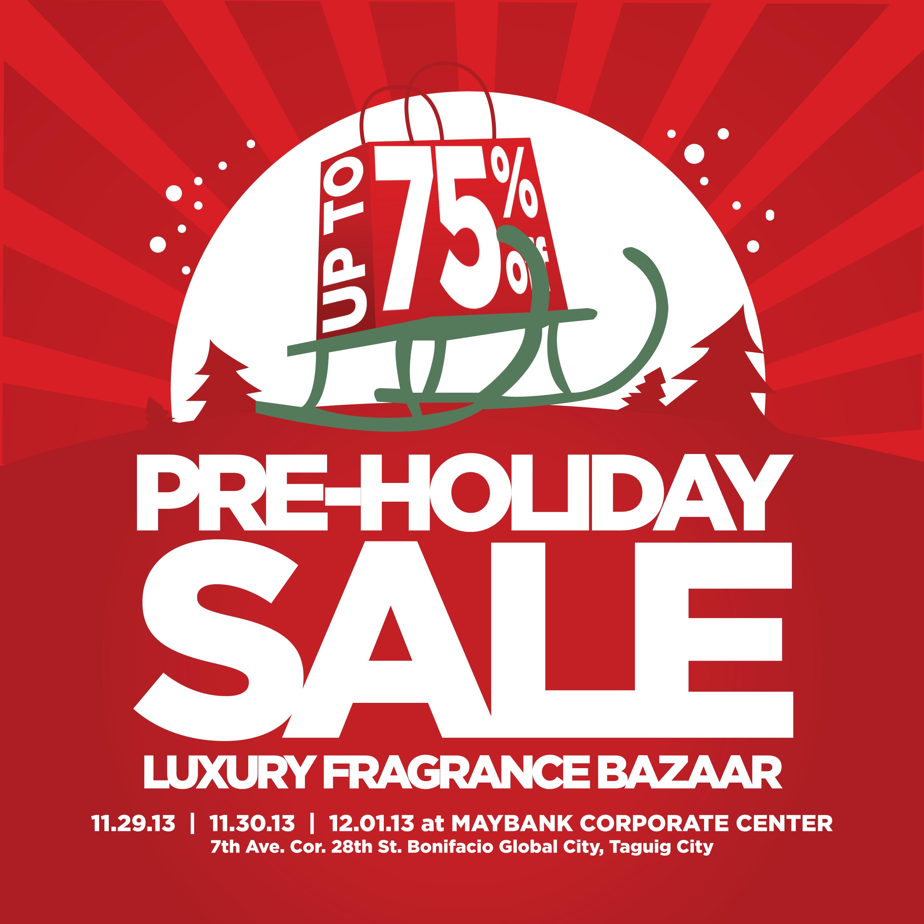 Luxury Fragrance Bazaar Pre-Holiday Sale @ Maybank Plaza November - December 2013