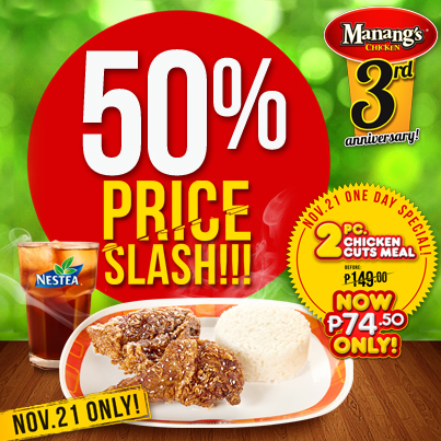 Manang's Chicken Anniversary Price Slash November 2013