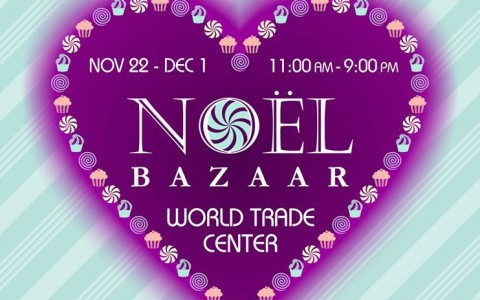 Noel Bazaar @ World Trade Center November - December 2013